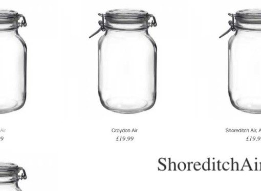 Crazy London: London Air now being put in jars and 'sold' for £19.99 + £10 P&P!